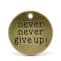 Message charm pendant antique bronze never never give up message charm pendant antique bronze never never give up set aloadofball Images